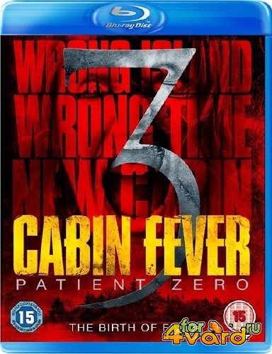 Лихорадка: Пациент Зеро / Cabin Fever: Patient Zero (2014) HDRip