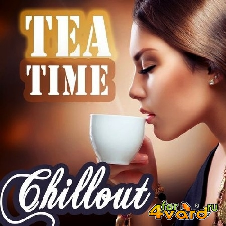 Tea Time Chillout (2014)