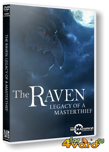 The Raven - Legacy of a Master Thief (2013/PC/Rus) RePack от R.G. Механики