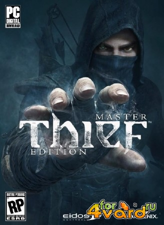 Thief: Master Thief Edition (2014/RUS/ENG/Multi8/RePack by z10yded)