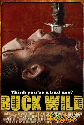 Ранчо Халява / Buck Wild (2014) WEB-DLRip/WEB-DL 720p