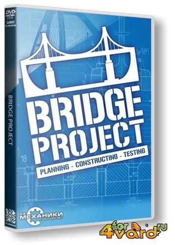 Bridge Project (RUS/2013/PC) RePack by R.G. Механики