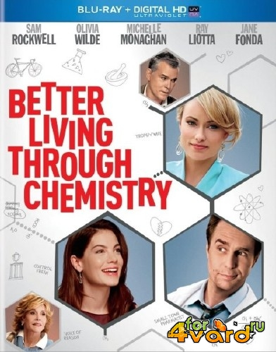 Любовь, секс и химия / Better Living Through Chemistry (2014) HDRip/BDRip 720p
