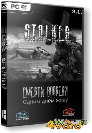 S.T.A.L.K.E.R.: Call of Pripyat - Смерти вопреки 2 - Одним днем живу (Beta/2014/RUS/RePack by SeregA-Lus)