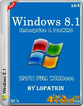 Windows 8.1 Enterprise & ProWMC 17041 FULL WIMBoot (x64/2014/RUS)