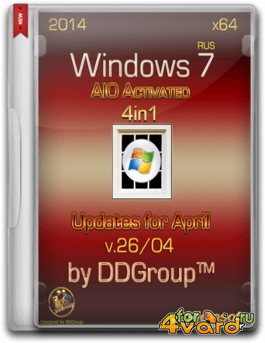 Windows 7 SP1 x64 4 in 1 DVD AIO Activated updates for April [v.26.04] by DDGroup™ [Ru]