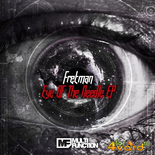 Fretman - Eye Of The Needle (2014)