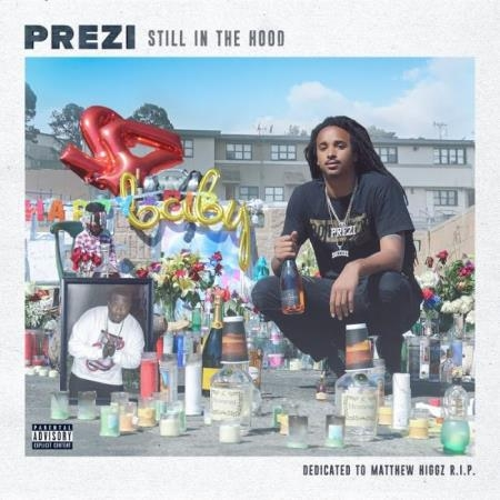 Prezi - Still in the Hood (2018)