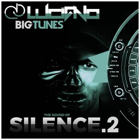 DJ Luciano - The Sound Of Silence, Vol. 2 (2018)