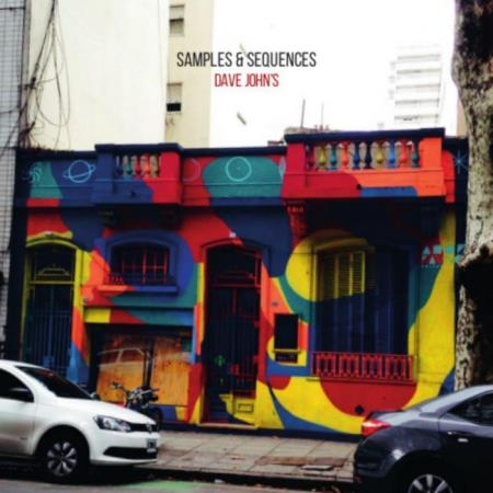Dave John's - Samples & Sequences LP (2018)