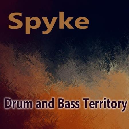 Spyke - Drum & Bass Territory (2018)