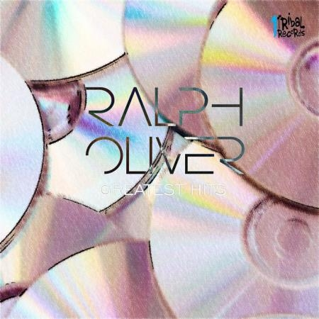 Ralph Oliver - Greatest Hits (2018)