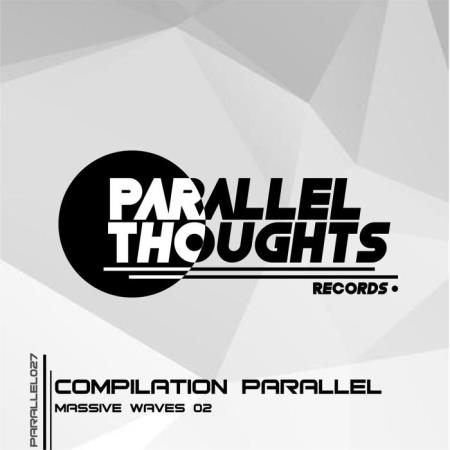 Compilation Parallel Massive Waves 02 (2018)