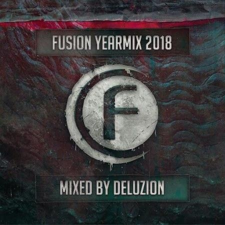 Fusion Records Yearmix 2018 (Mixed By Delusion) (2018)