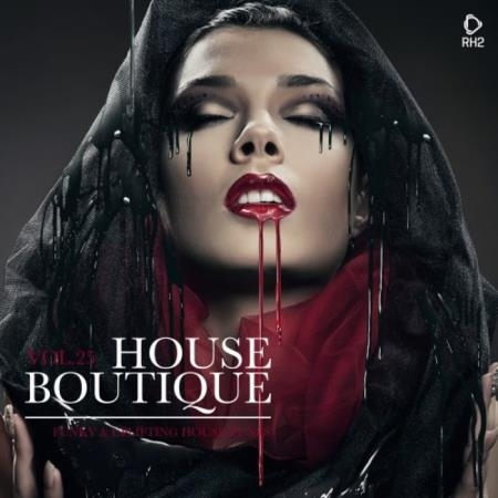House Boutique, Vol. 25 - Funky & Uplifting House Tunes (2019)