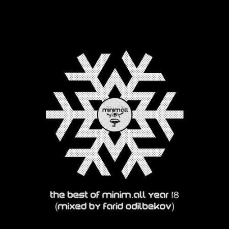 The Best of minim.all Year 2018 (Compiled & Mixed By Farid Odilbekov) (2018) Flac