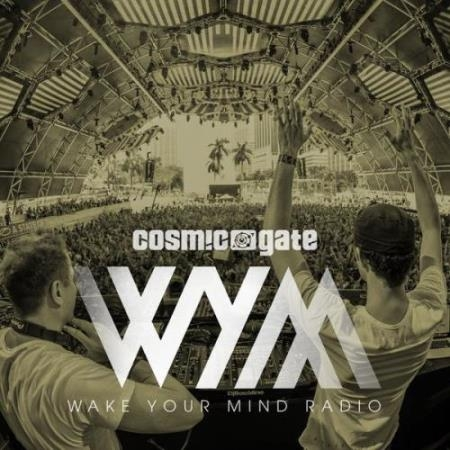 Cosmic Gate - Wake Your Mind Episode 259 (2019-03-22)