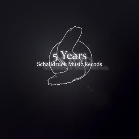5 Years Schalldruck Music Records (2019)