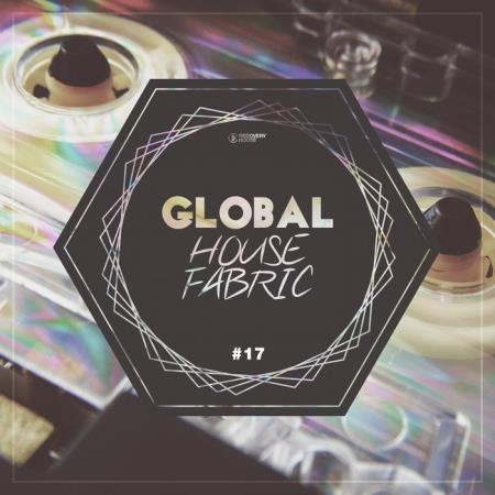 Global House Fabric, Pt. 17 (2019)
