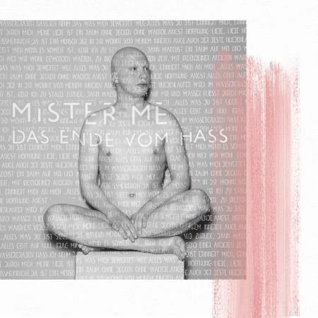 Mister Me - Das Ende Vom Hass (2019)