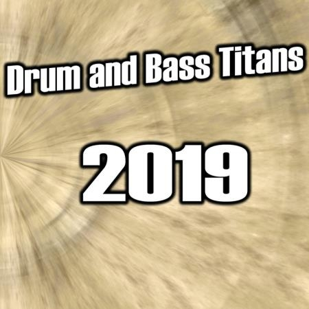 Drum and Bass Titans 2019 (2019)