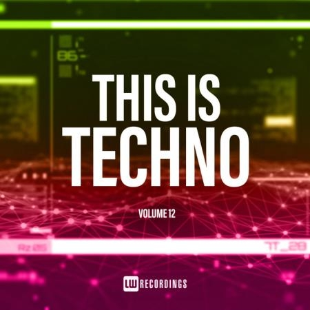 This Is Techno, Vol. 12 (2019)