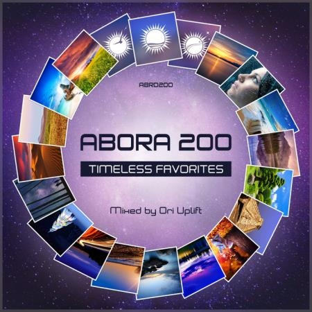 Abora 200: Timeless Favorites (Mixed By Ori Uplift) (2019)