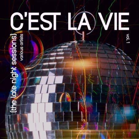 C'est la vie (The Late Night Sessions), Vol. 1 (2019)