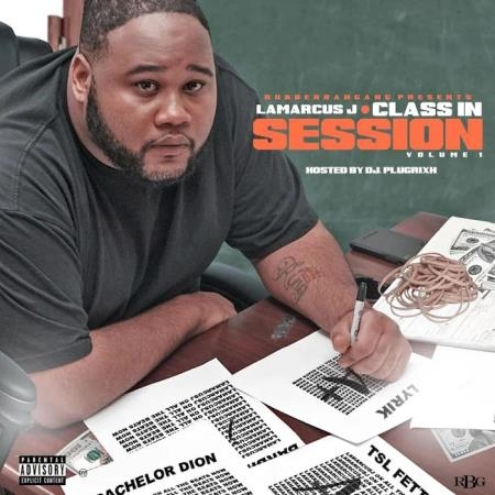 LaMarcusj - LaMarcus J: Class in Session, Vol. 1 (2019)