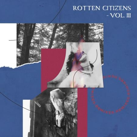Rotten Citizens Vol.3 Remixes (2019)