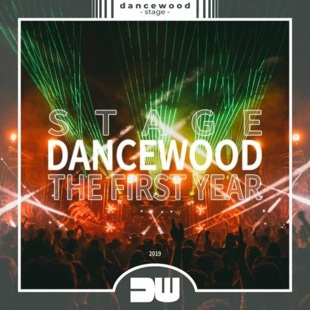 Dancewood Stage - The First Year (2019)