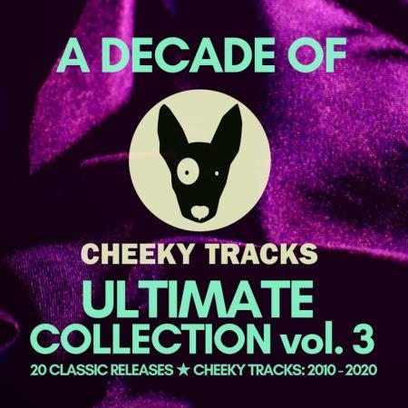 A Decade Of Cheeky: Ultimate Collection Volume 3 (2020)