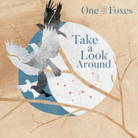 One for the Foxes - Take a Look Around (2020)