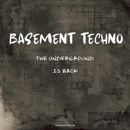 Basement Techno: The Underground Is Back (2020)
