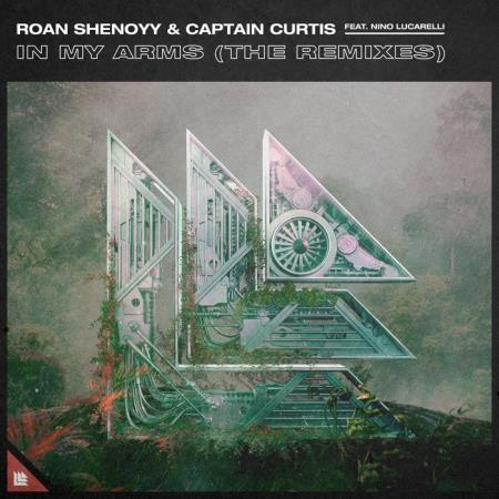 Roan Shenoyy & Captain Curtis feat. Nino Lucarelli - In My Arms (The Remixes) (2020)