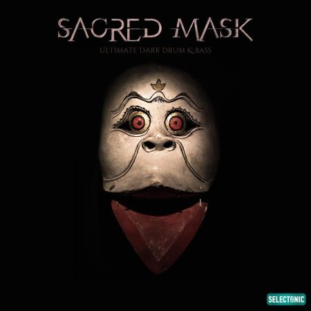 Sacred Mask: Ultimate Dark Drum & Bass (2020)