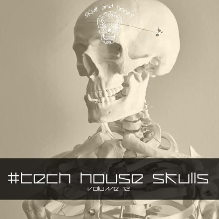 Tech House Skulls, Vol. 12 (2020)