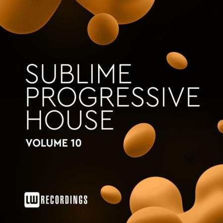 Sublime Progressive House, Vol. 10 (2020)