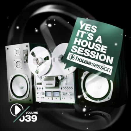 Yes, It's a Housesession, Vol. 39 (2020)