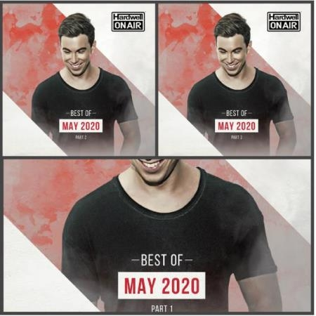 Hardwell On Air Best of May Part. 1 - 3 (2020)