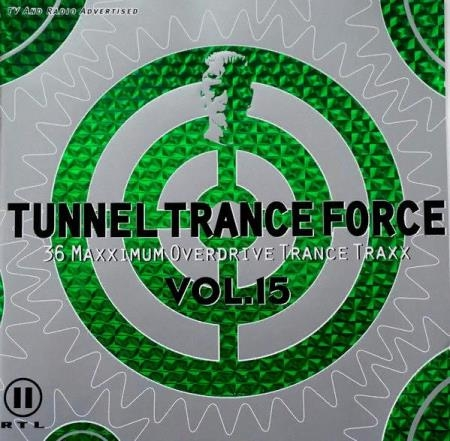 Tunnel Trance Force Vol. 15 [2CD] (2000) FLAC