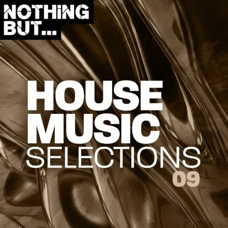 Nothing But... House Music Selections, Vol. 09 (2020)