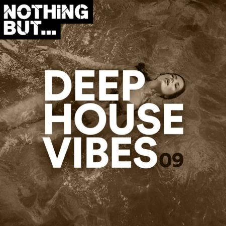 Nothing But... Deep House Vibes, Vol. 09 (2020)