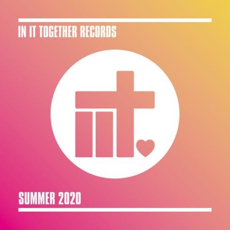 In It Together Records - Summer 2020 (2020)