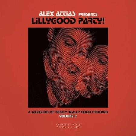 Alex Attias Presents Lillygood Party Vol 2 (2020)