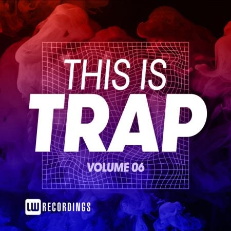 This Is Trap Vol 06 (2020)
