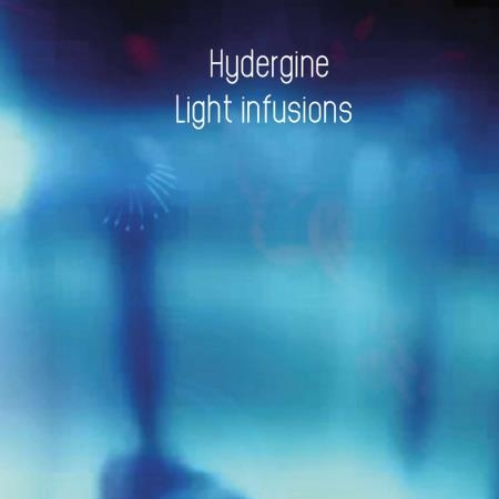Hydergine - Light Infusions (2020)
