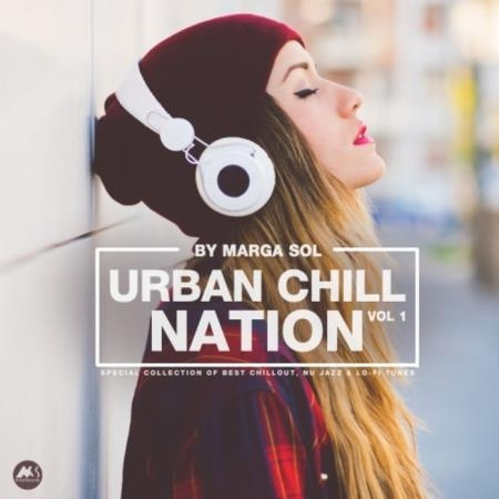 Urban Chill Nation Vol 1: Best Of Chillout, Nu Jazz & Lo-Fi Tunes (2020)