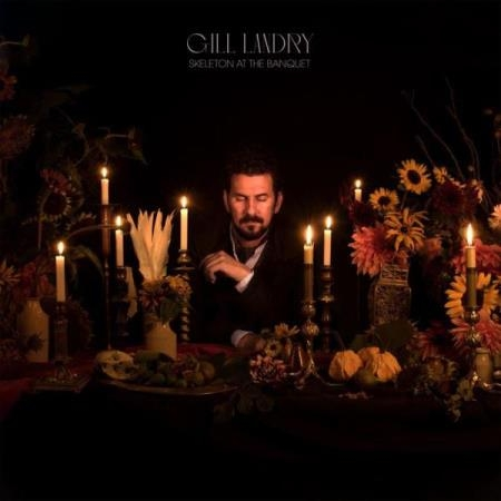 Gill Landry - Skeleton At The Banquet (2020)