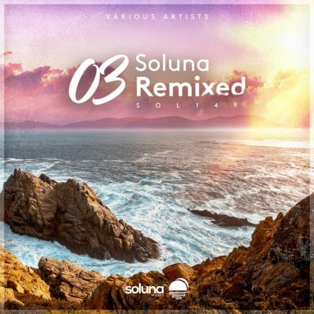 Soluna Remixed 03 (2021)